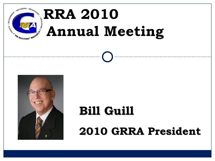 GRRA 2010  Annual Meeting   Bill Guill 2010 GRRA President