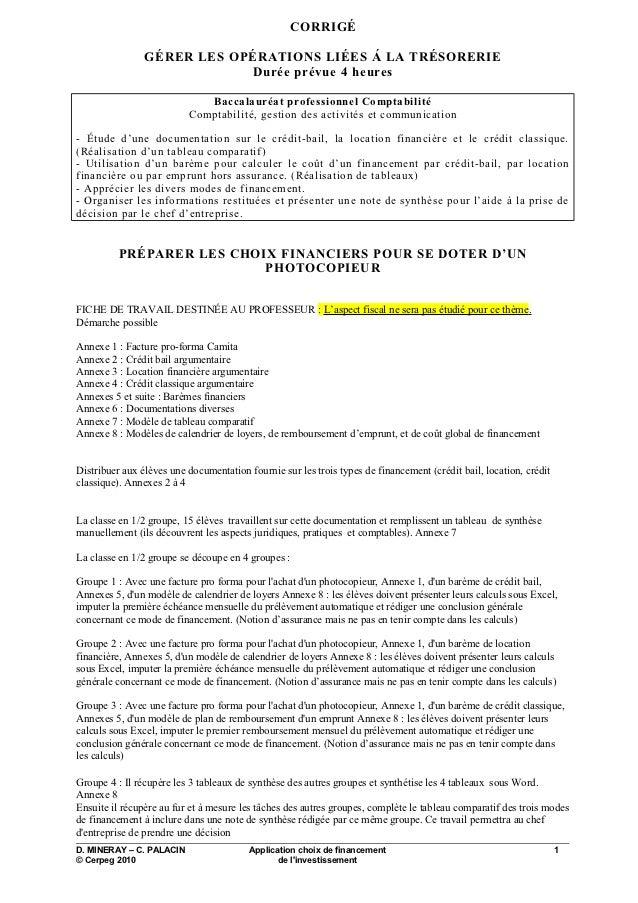 CORRIGÉ                GÉRER LES OPÉRATIONS LIÉES Á LA TRÉSORERIE                            Durée prévue 4 heures        ...