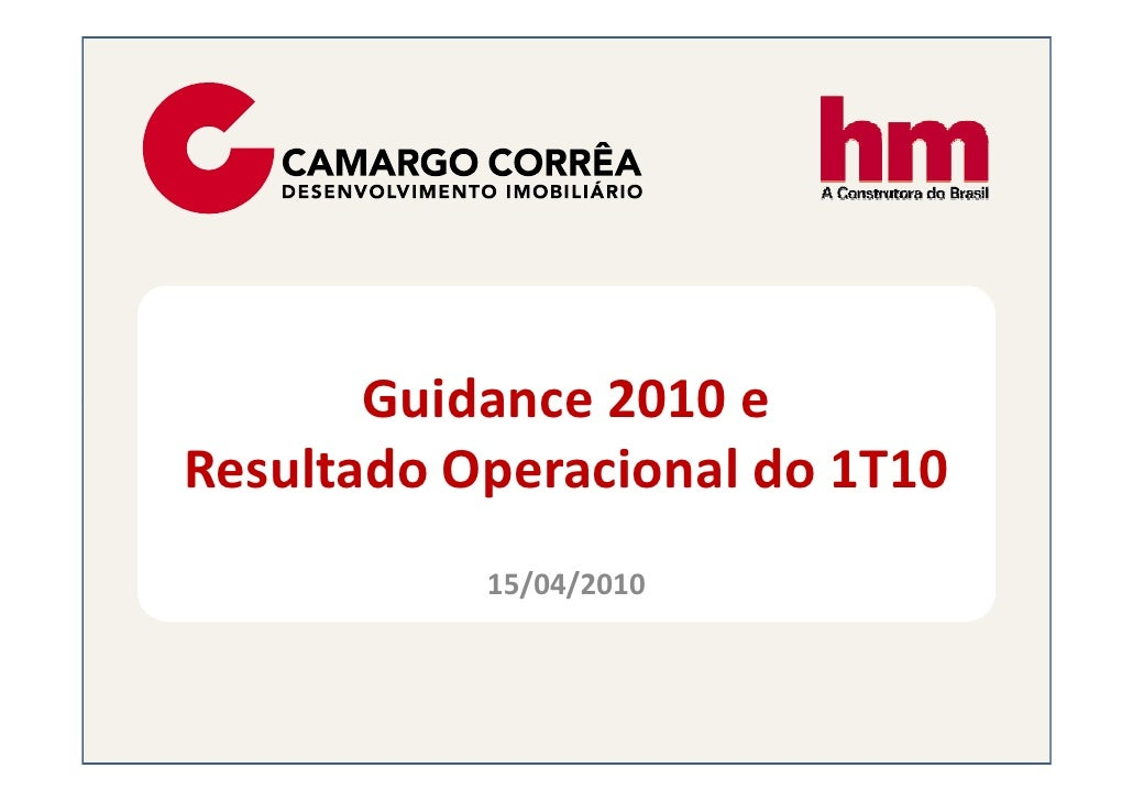 Guidance 2010 e Resultado Operacional do 1T10            15/04/2010
