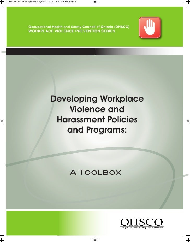 Occupational Health and Safety Council of Ontario (OHSCO)     WOrkplaCe ViOlenCe preVentiOn SerieS                     Dev...