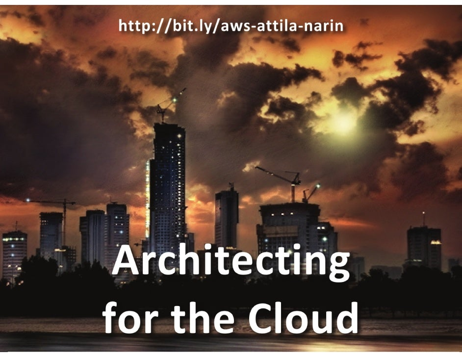 2010 architecting for the cloud