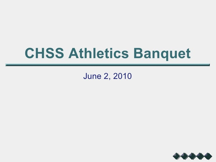 CHSS Athletics Banquet June 2, 2010