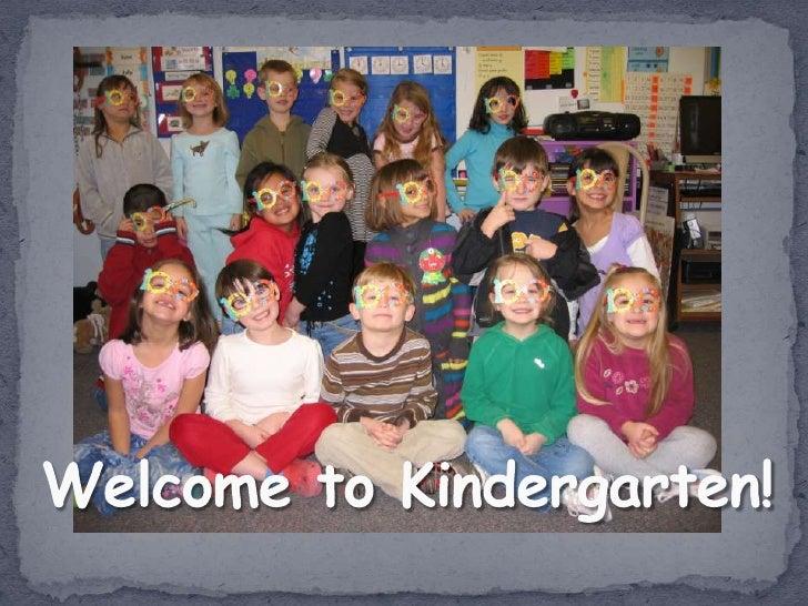Welcome to Kindergarten!<br />