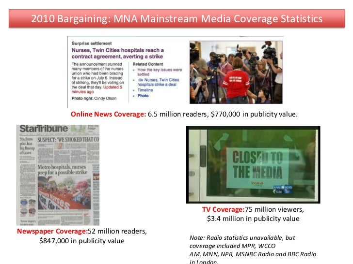 2010 Bargaining: MNA Mainstream Media Coverage Statistics<br />Online News Coverage: 6.5 million readers, $770,000 in publ...