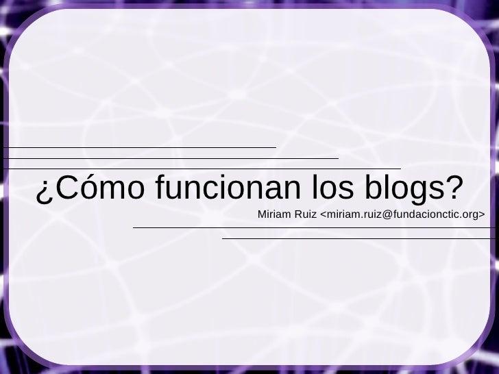 C mo funcionan los blogs 2010 - Como funcionan los emisores termicos ...
