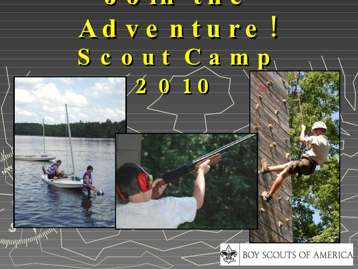 Join the Adventure! Scout Camp 2010