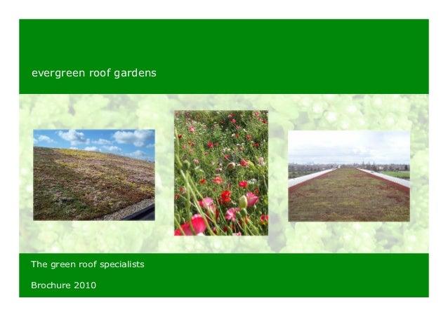 evergreen roof gardensThe green roof specialistsBrochure 2010