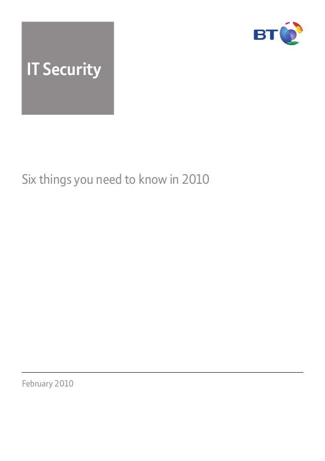 February 2010 IT Security Six things you need to know in 2010
