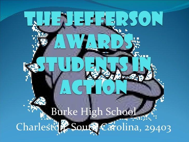 Burke High School Charleston, South Carolina, 29403