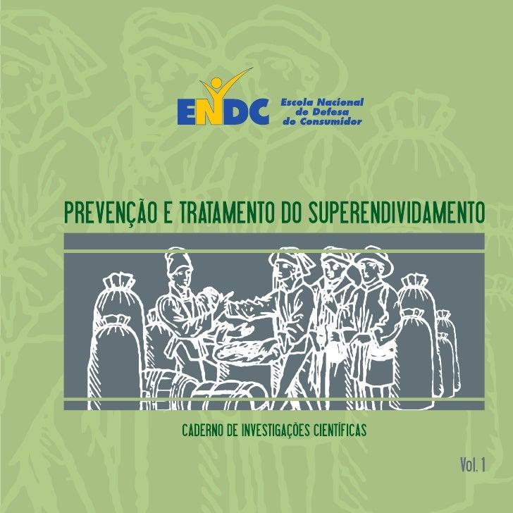 MINISTÉRIO DA JUSTIÇA        SECRETARIA DE DIREITO ECONÔMICODEPARTAMENTO DE PROTEÇÃO E DEFESA DO CONSUMIDOR