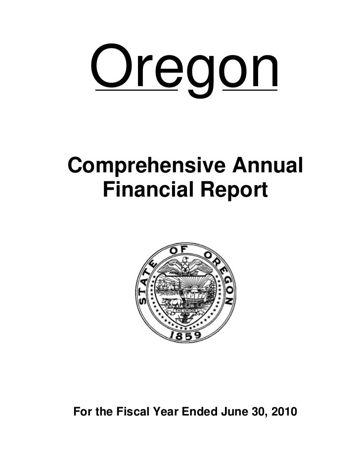 OregonComprehensive Annual  Financial ReportFor the Fiscal Year Ended June 30, 2010