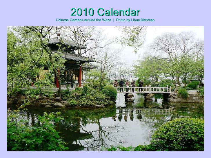 2010 Calendar Chinese Gardens around the World  |  Photo by Lihua Dishman