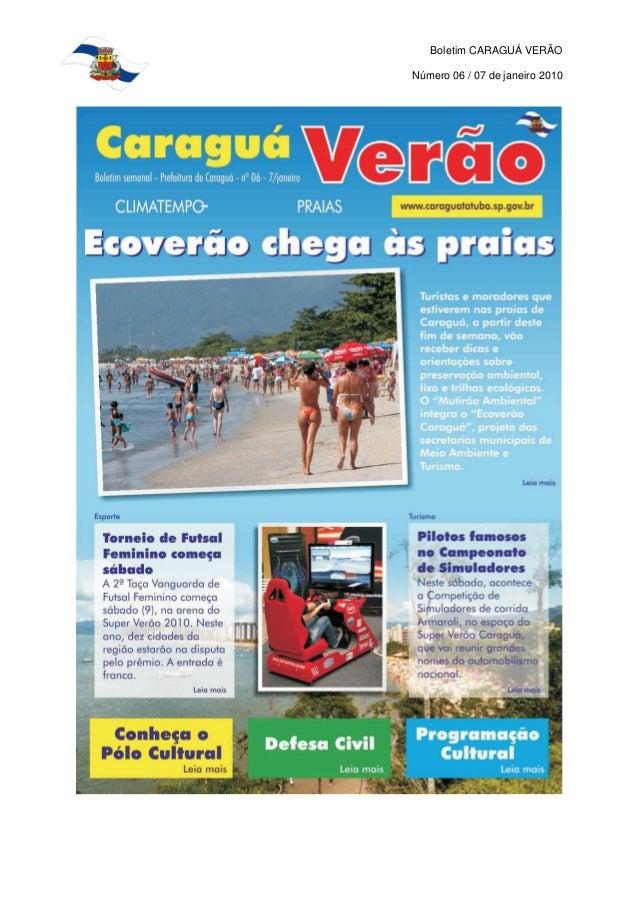 Boletim CARAGUÁ VERÃO Número 06 / 07 de janeiro 2010