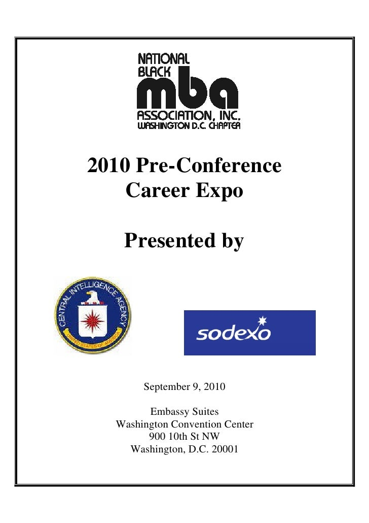 2010 Pre-Conference     Career Expo     Presented by            September 9, 2010          Embassy Suites   Washington Con...