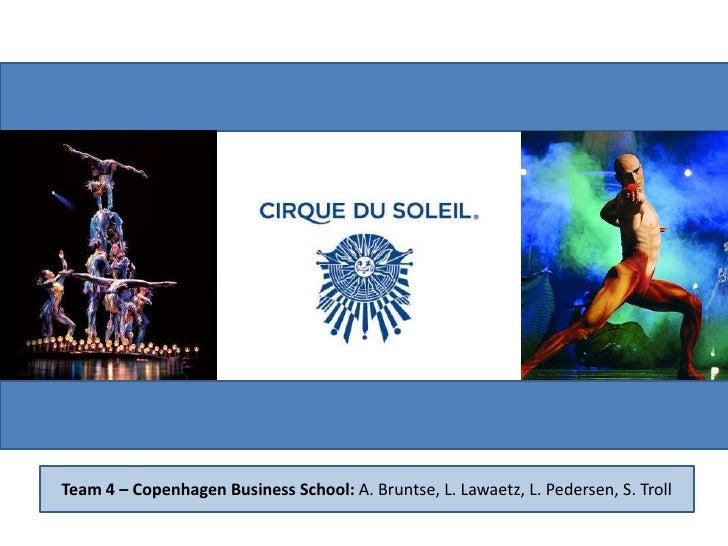 Team 4 – Copenhagen Business School: A. Bruntse, L. Lawaetz, L. Pedersen, S. Troll<br />