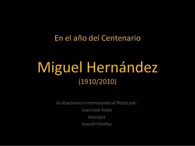 MIGUEL HERNÁNDEZ CENTENARIO