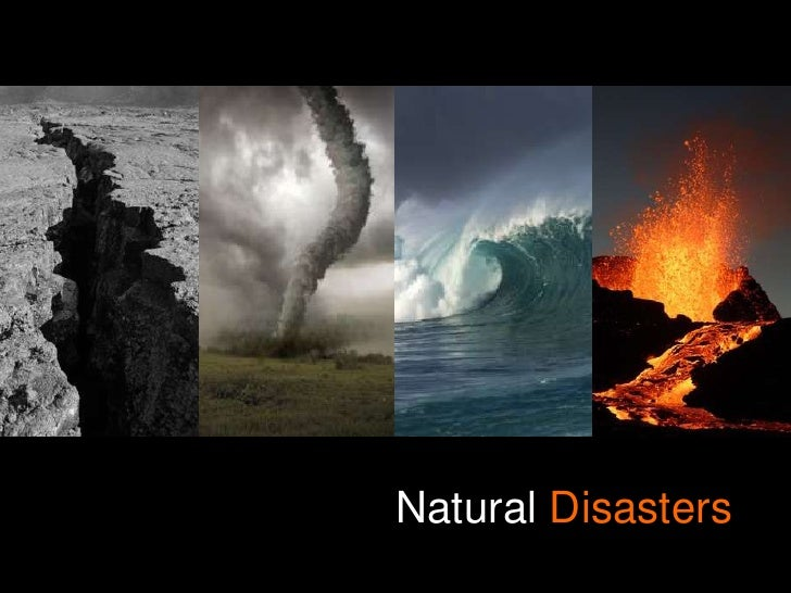 Natural Disasters<br />
