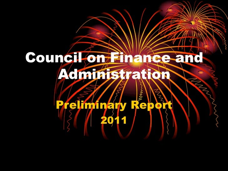 Council on Finance and Administration<br />Preliminary Report<br />2011<br />