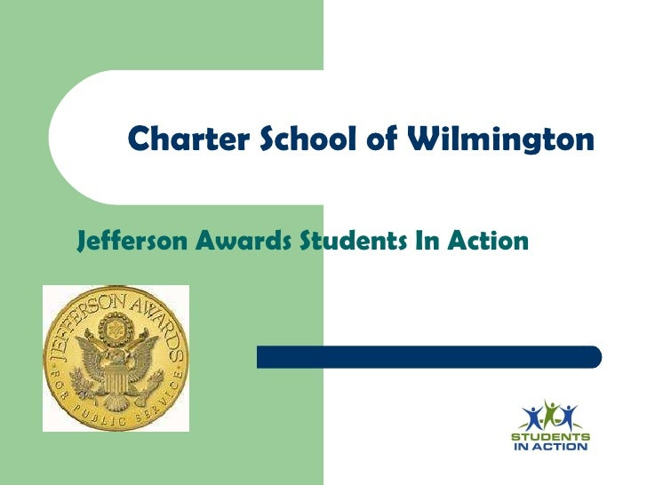 Charter School of Wilmington Jefferson Awards Students In Action Slogan