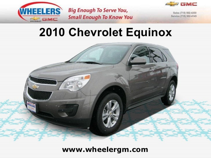 www.wheelergm.com 2010 Chevrolet Equinox