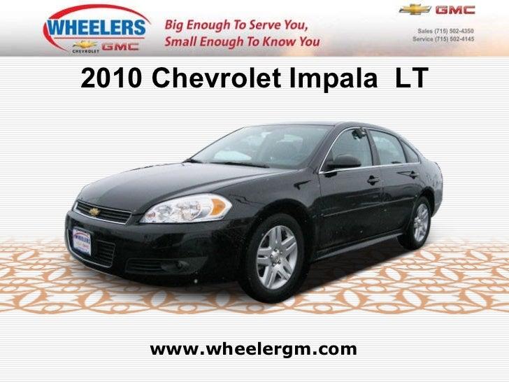 www.wheelergm.com 2010 Chevrolet Impala  LT