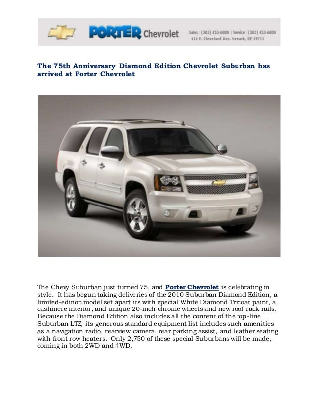 Great The 75th Anniversary Diamond Edition Chevrolet Suburban Has Arrived At Porter  Chevrolet The Chevy Suburban Just ...