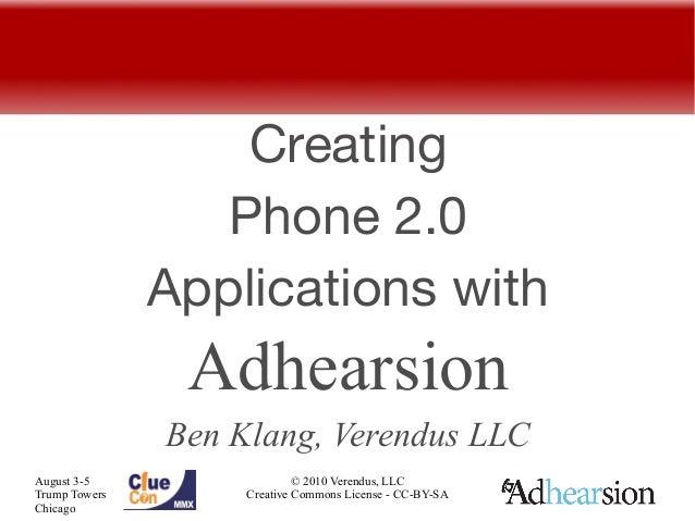 Creating                  Phone 2.0               Applications with                Adhearsion               Ben Klang, Ver...