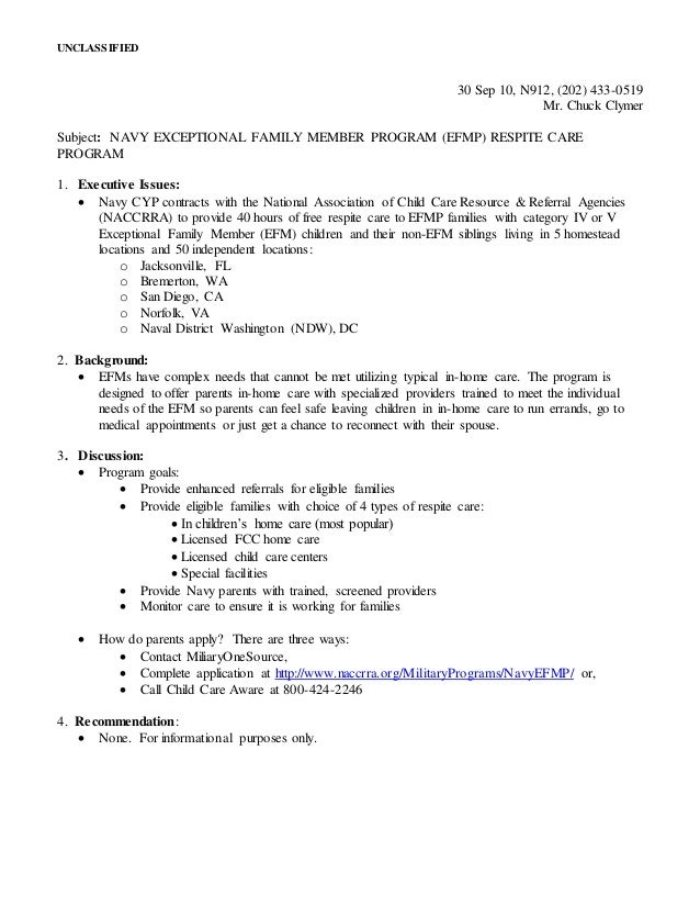 UNCLASSIFIED 30 Sep 10, N912, (202) 433-0519 Mr. Chuck Clymer Subject: NAVY EXCEPTIONAL FAMILY MEMBER PROGRAM (EFMP) RESPI...