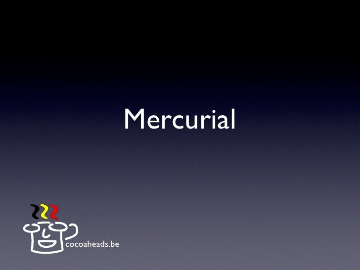 Mercurial    cocoaheads.be