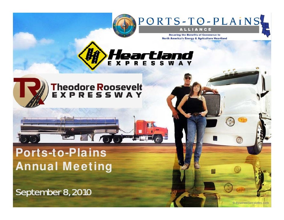 Ports-to-Plains Ports to Plains Annual Meeting  September 8, 2010