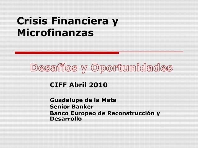 Crisis Financiera y Microfinanzas