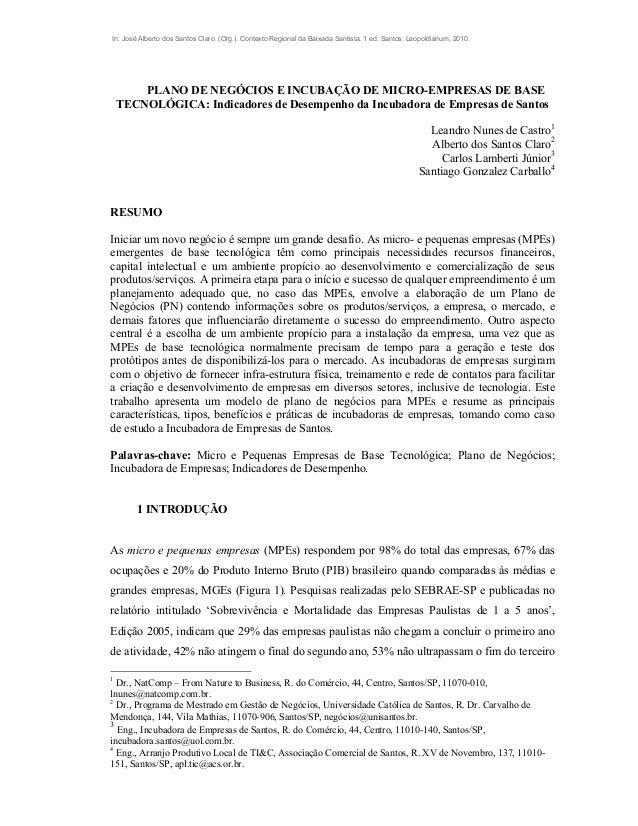 In: José Alberto dos Santos Claro. (Org.). Contexto Regional da Baixada Santista. 1 ed. Santos: Leopoldianum, 2010. PLANO ...