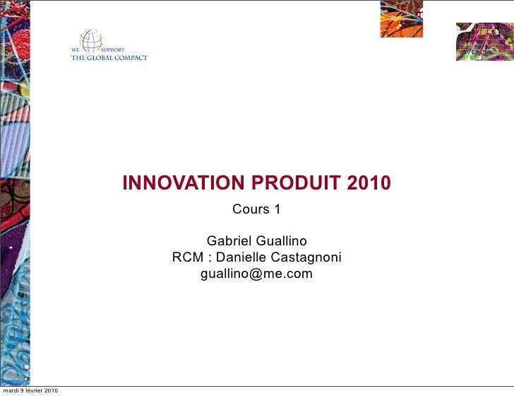 INNOVATION PRODUIT 2010                                    Cours 1                                 Gabriel Guallino       ...