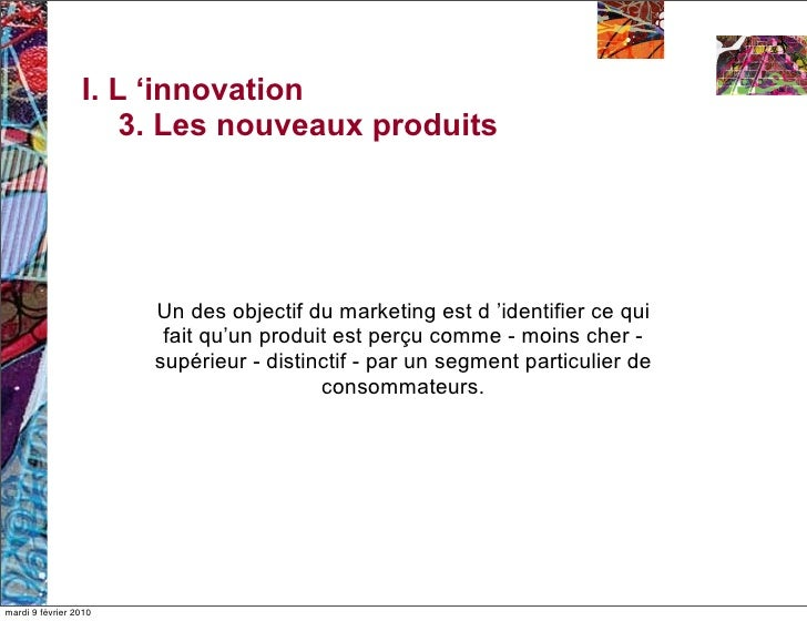 Innovation produit cours 1 for Idee innovation produit