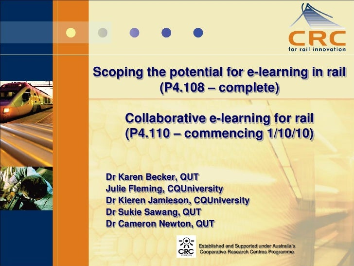 Scoping the potential for e-learning in rail           (P4.108 – complete)        Collaborative e-learning for rail       ...