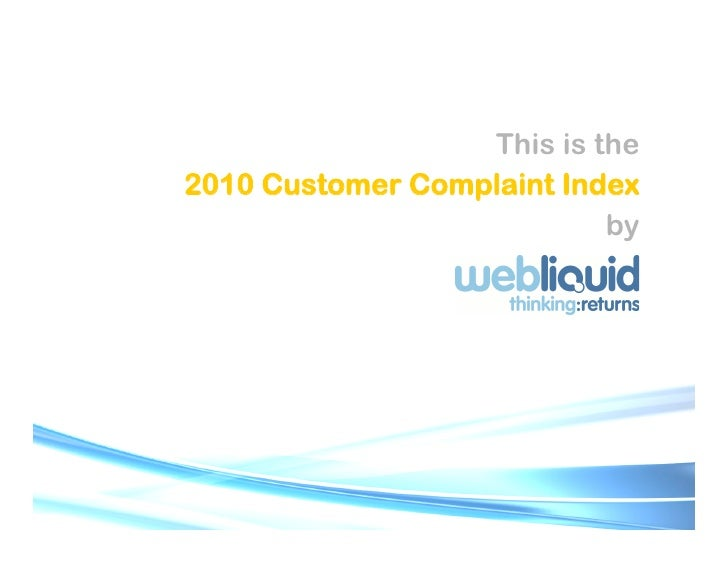 This is the 2010 Customer Complaint Index                            by