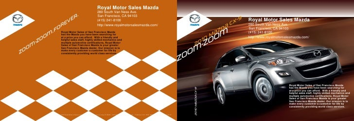 Royal Motor Sales Mazda                                                                                 280 South Van Ness...