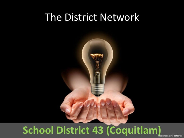 The District Network<br />School District 43 (Coquitlam)<br />istockphoto.com # 11412469<br />
