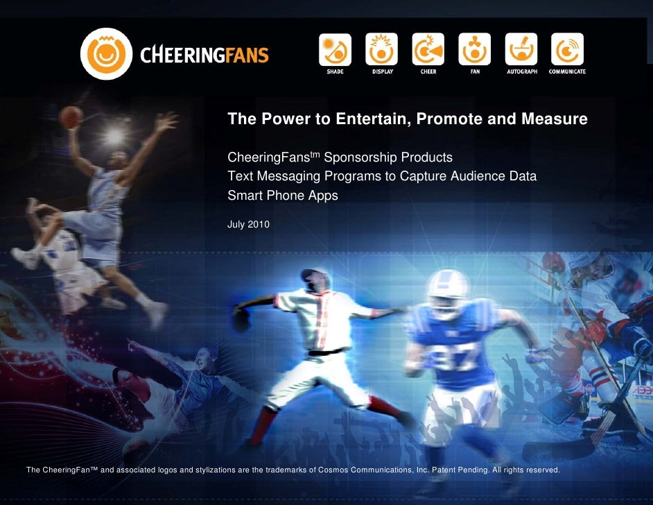 The Power to Entertain, Promote and Measure                                                       CheeringFanstm Sponsorsh...