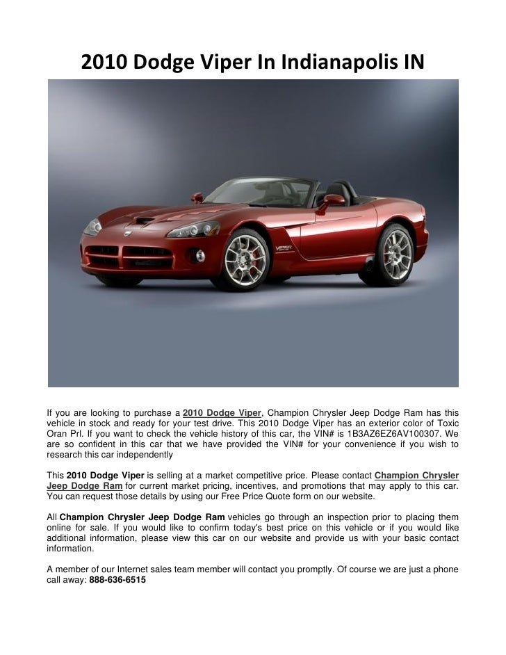 2010 Dodge Viper In Indianapolis INIf you are looking to purchase a 2010 Dodge Viper, Champion Chrysler Jeep Dodge Ram has...