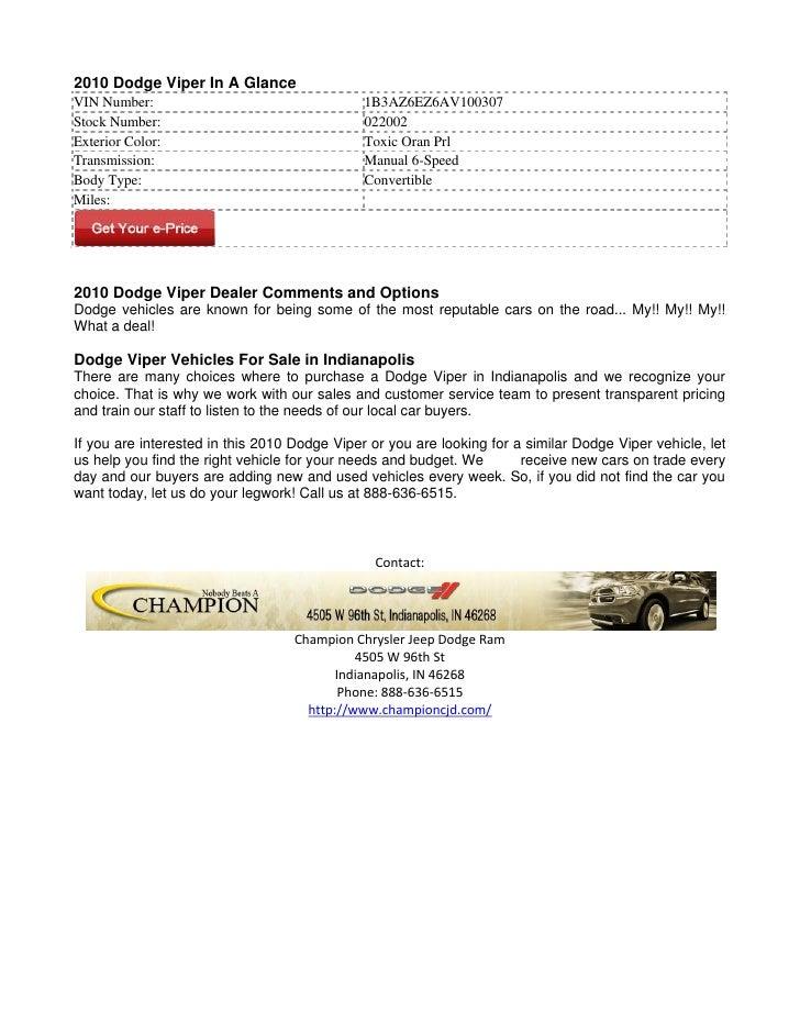 2010 Dodge Viper In A GlanceVIN Number:                                   1B3AZ6EZ6AV100307Stock Number:                  ...