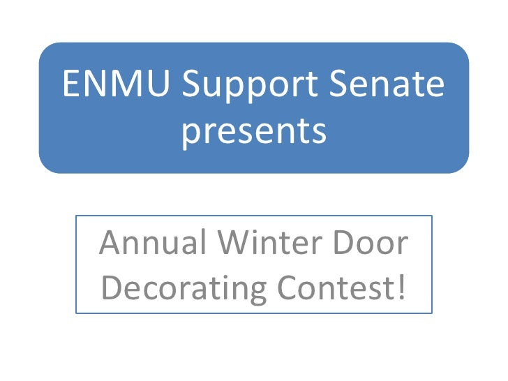 Annual Winter Door Decorating Contest!<br />