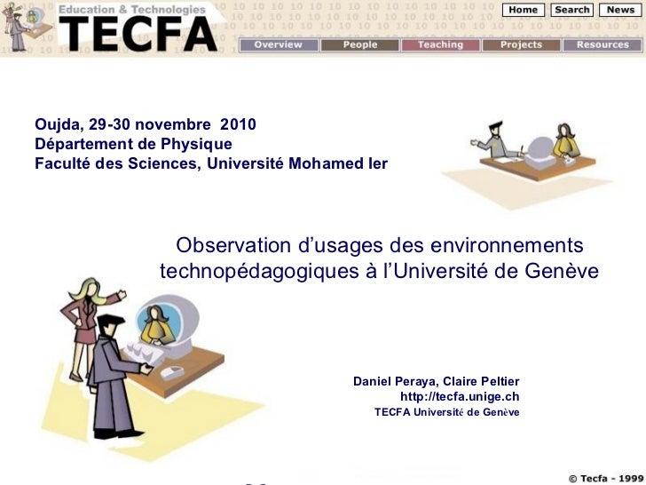 Oujda, 29-30 novembre 2010Département de PhysiqueFaculté des Sciences, Université Mohamed Ier                 Observation ...
