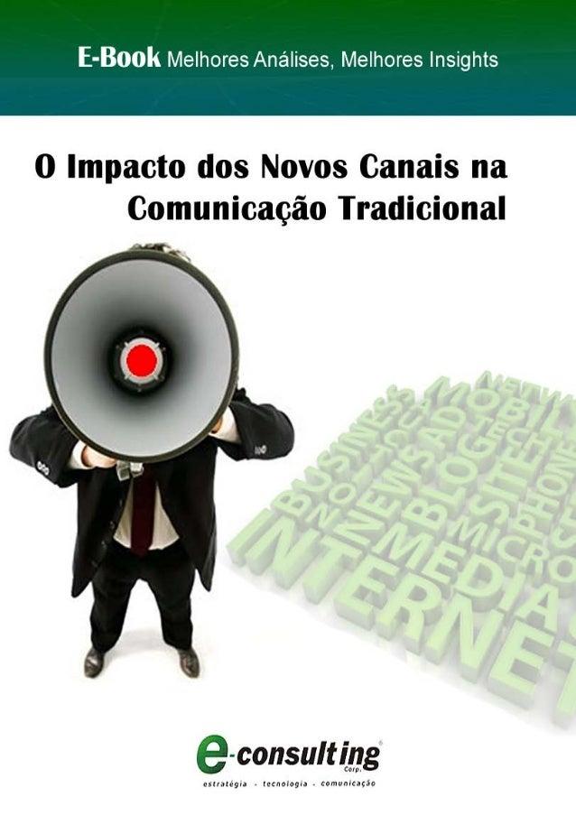 1 Conteúdo | O Impacto dos Novos Canais na Comunicação Tradicional