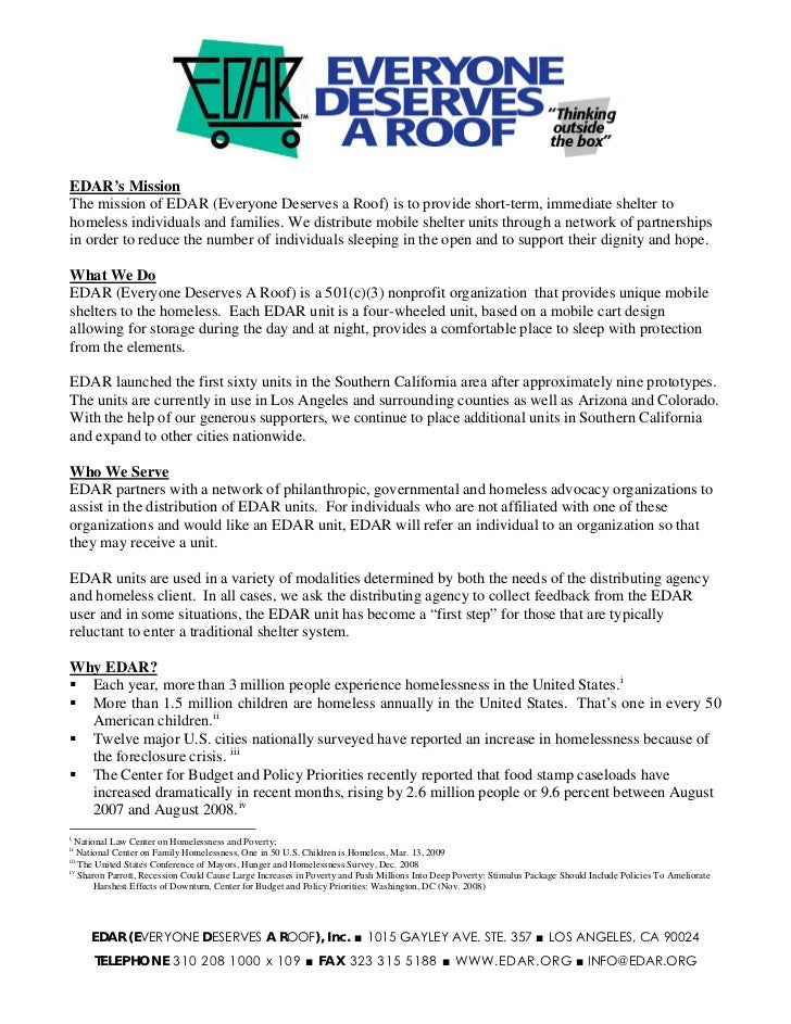 courtEDAR's MissionThe mission of EDAR (Everyone Deserves a Roof) is to provide short-term, immediate shelter tohomeless i...