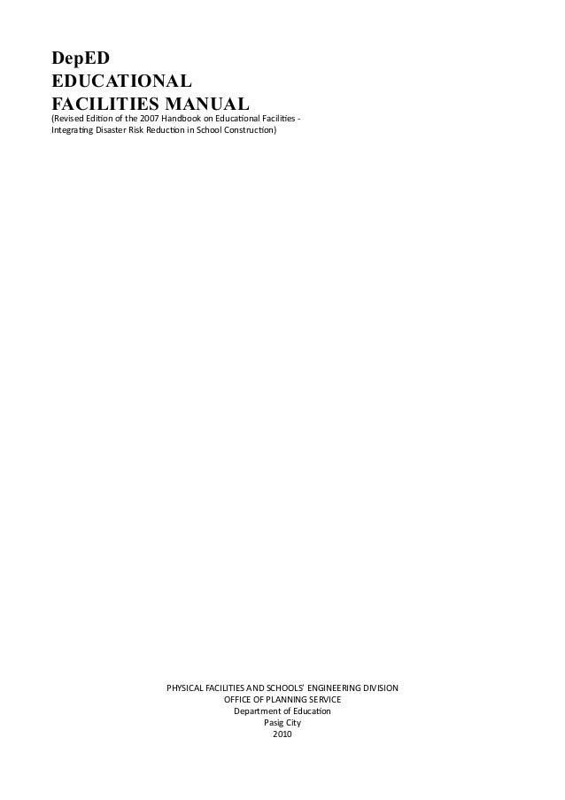 2010 educational facilities manual rh slideshare net deped educational facilities manual 2017 deped educational facilities manual pdf