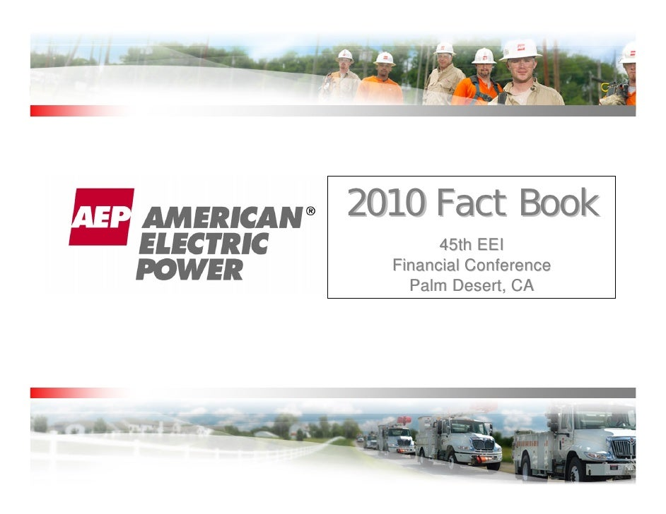 2010 Fact Book        45th EEI  Financial Conference    Palm Desert, CA