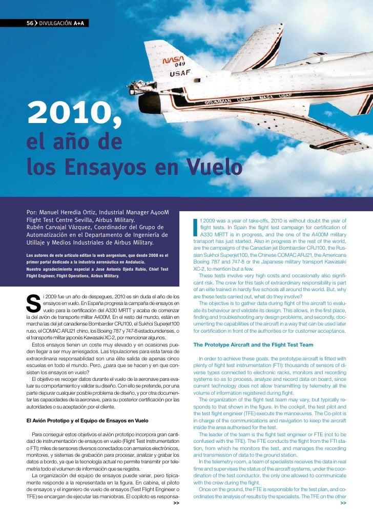 56    DIvUlGACIÓN A+A     2010, el año de los ensayos en vuelo Por: Manuel Heredia Ortiz, Industrial Manager A400M        ...