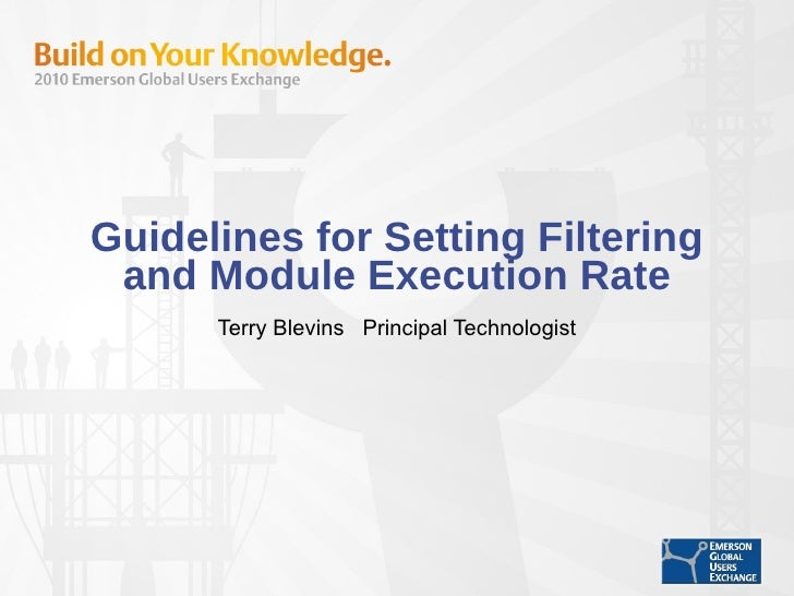 Guidelines for Setting Filter and Module Execution Rate