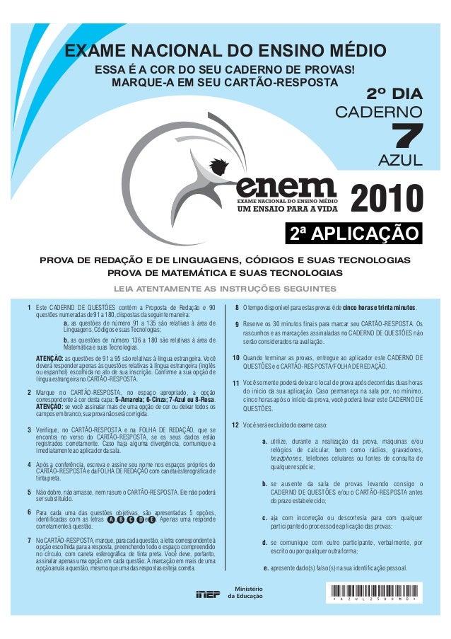 EXAME NACIONAL DO ENSINO MÉDIO                           ESSA É A COR DO SEU CADERNO DE PROVAS!                           ...